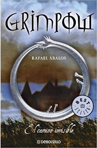 Rafael Ábalos - Grimpow, El camino invisible