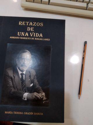 Retazos de una vida de Adriano Marques de Magallan