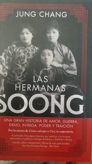 Las hermanas Soong de JUNG CHANG