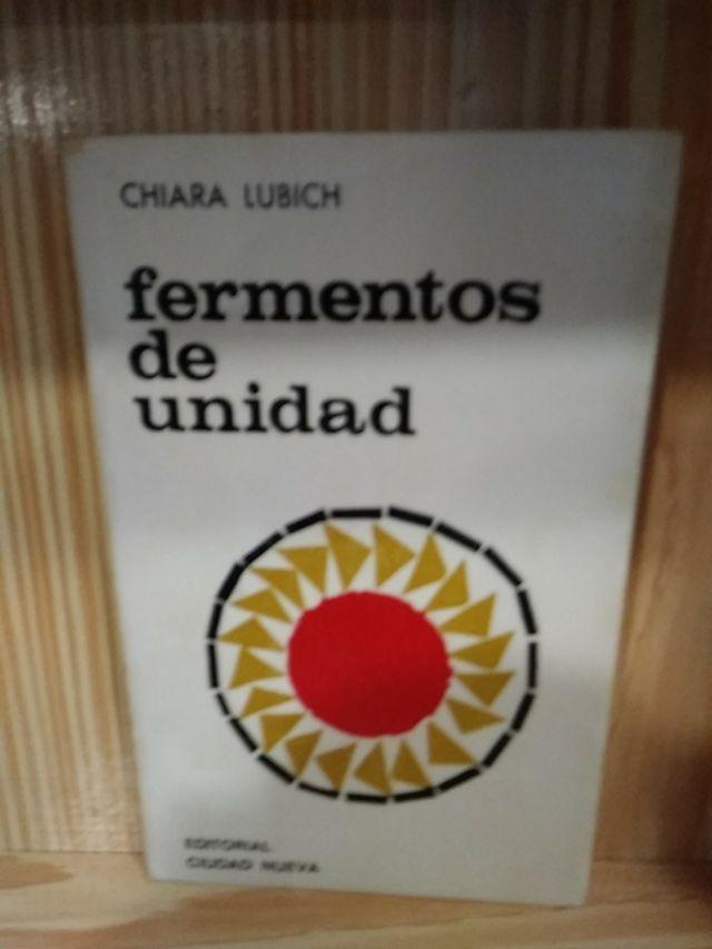 Libro Fermentos de unidad Chiara Lubich