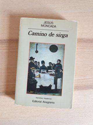 Jesús Moncada / Camino de sirga