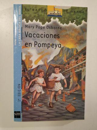 VACACIONES EN POMPEYA. Ed. EL BARCO DE VAPOR