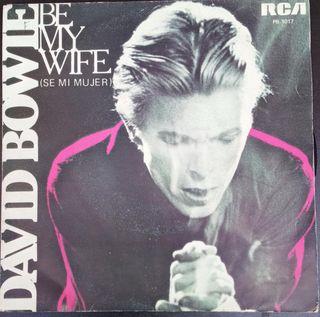 "Vinilo single David Bowie ""Be my wife"""