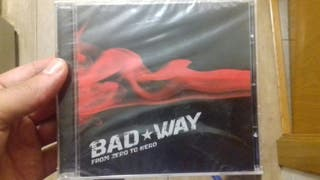 "CD Bad Way ""From Zero to Hero"""