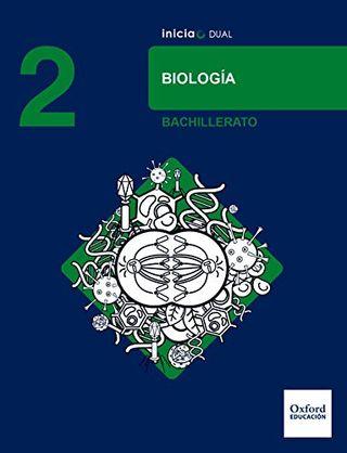 Inicia Dual Biología 2º Bachillerato. Oxford