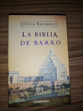 La biblia de barro - Julia Navarro