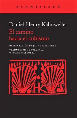 El camino hacia el cubismo, de D.-H. Kahnweiler