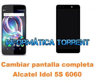 Cambiar Pantalla Completa Alcatel Idol 5S 6060