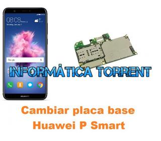 Cambiar Placa Base Huawei P Smart