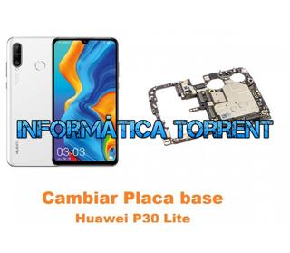 Cambiar Placa Base Huawei P30 Lite