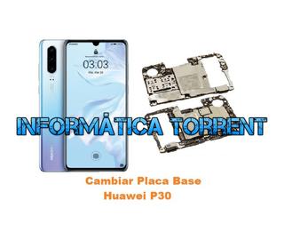 Cambiar Placa Base Huawei P30