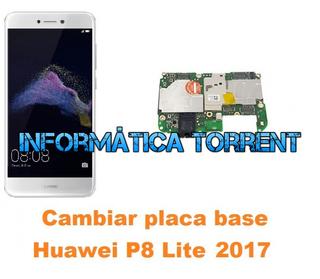 Cambiar Placa Base Huawei P8 Lite 2017