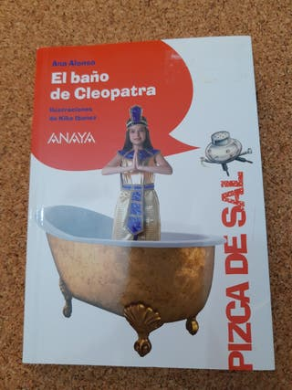 El baño de Cleopatra. Ed. Anaya