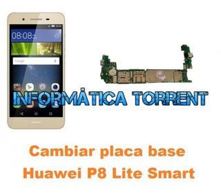 Cambiar Placa Base Huawei P8 Lite Smart