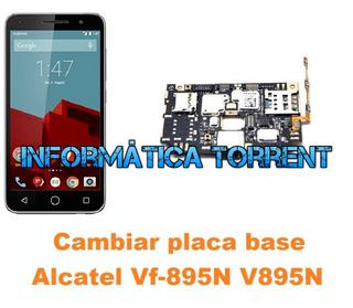 Cambiar Placa Base Alcatel V895N