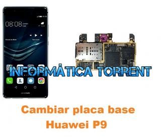 Cambiar Placa Base Huawei P9 Ascend