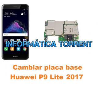 Cambiar Placa Base Huawei P9 Lite 2017