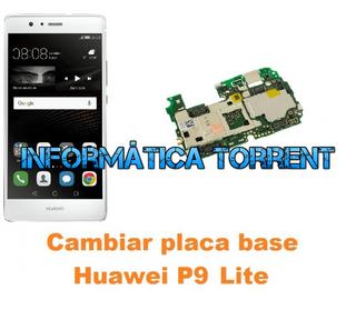Cambiar Placa Base Huawei P9 Lite Ascend
