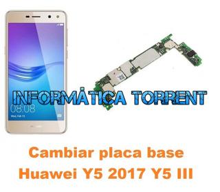 Cambiar Placa Base Huawei Y5 2017 Y5 III