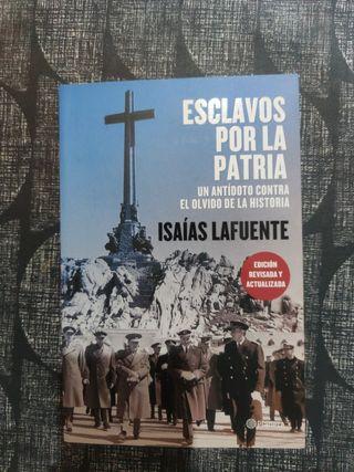 Esclavos por la patria de Isaías Lafuente