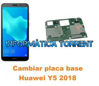 Cambiar Placa Base Huawei Y5 2018
