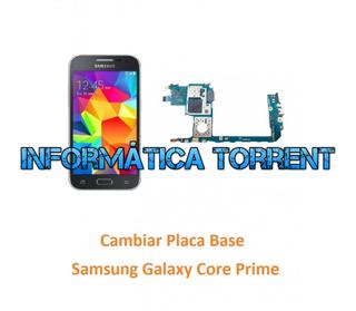 Cambiar Placa Base Samsung Core Prime