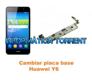 Cambiar Placa Base Huawei Y6