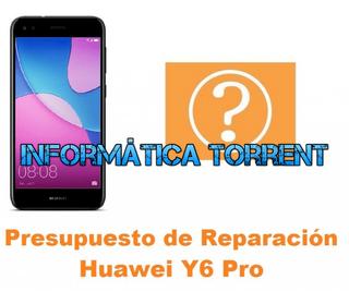 Presupuesto De Reparación Huawei Y6 Pro