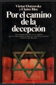 POR EL CAMINO DE LA DECEPCION by Victor Ostrovsky