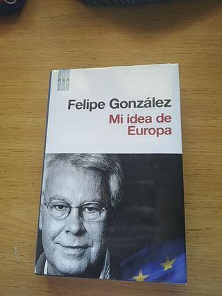 Mi idea de Europa - Felipe González