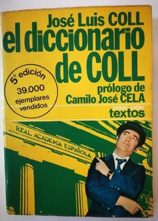JOSE LUIS COLL. EL DICCIONARIO DE COLL