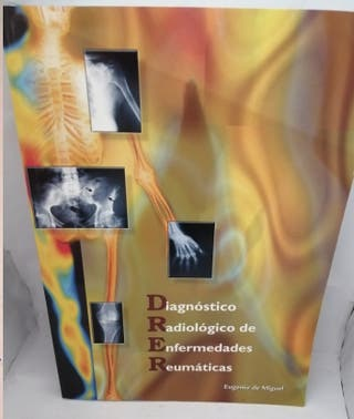 Diagnostico radiológico de enfermedades reumáticas