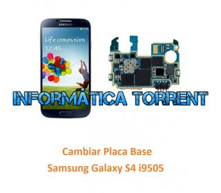 Cambiar Placa Base Samsung S4