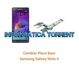 Cambiar Placa Base Samsung Note 4
