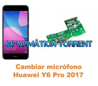 Cambiar Micrófono Huawei Y6 Pro 2017