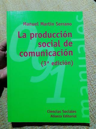 La Producción Socual de Comunicacion (3 edicion)