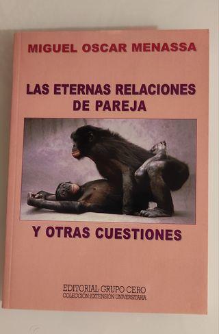 LAS ETERNAS RELACIONES DE PAREJA Y OTRAS CUESTIONE