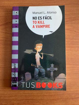 """Libro """"No es fácil to kill a vampire"""""""