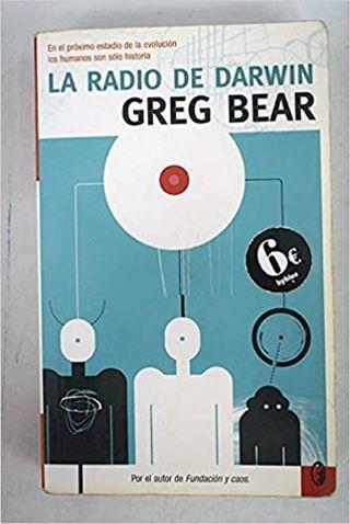 La Radio de Darwin, Greg Bear y otros