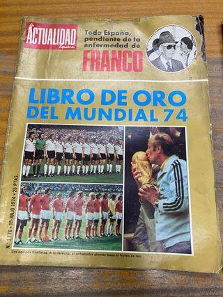 Revista actualidad julio 1974 franco enfermo