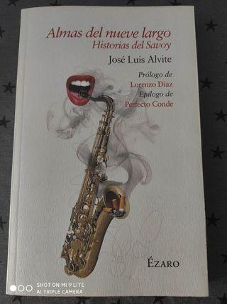 Almas del nueve largo. Historias del Savoy.