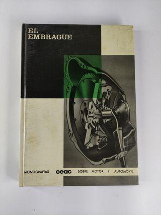 el embrague ,monografías sobre motor y automovil