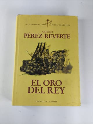 el oro del rey,Arturo Pérez Reverte
