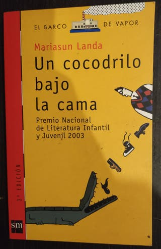Un cocodrilo bajo la cama. BARCO DE VAPOR