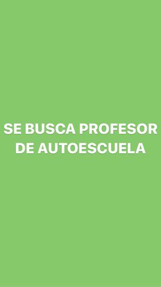 SE NECESITA PROFESOR DE AUTOESCUELA