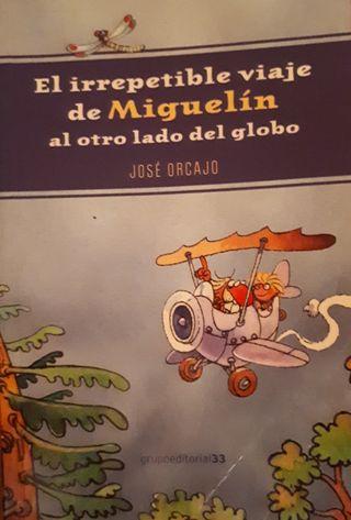 El irrepetible viaje de Miguelín