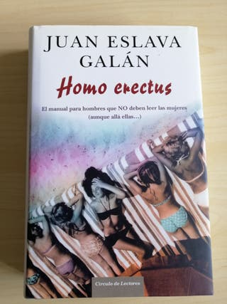 "Libro ""Homo Erectus"" Juan Eslava Galán a estrenar."