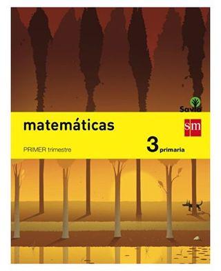 Matemáticas. 3 Primaria. Savia - Pack de 3 libros