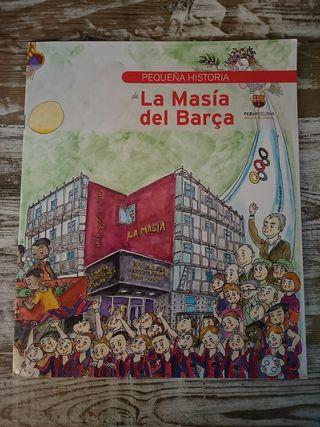 Pequeña Historia de la Masia del Barca /Ramón Besa
