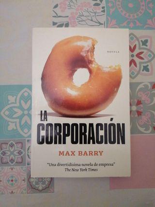 Novela La Corporación - Max Barry
